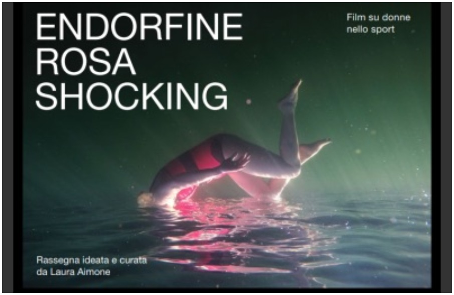 Laura Aimone - Endorfine Rosa Shocking - Film su donne nello sport