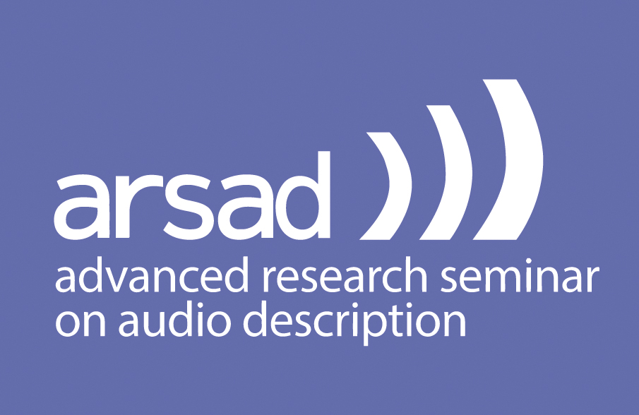 ARSAD - Advanced Research Seminar on Audio Description